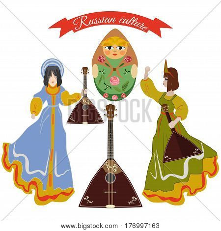 Vector set of russian culture flat style design elements symbols isolated. Matryoshka russian doll balalaika folk musical instrument and cute girls in traditional clothing dancing with balalaika.