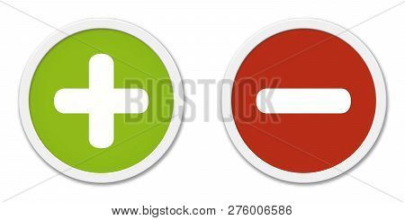 2 Isolated Round Buttons Red And Green Showing Plus And Minus
