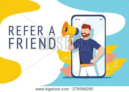 Refer A Friend Vector Illustration Concept, People Shout On Megaphone With Refer A Friend Word, Can