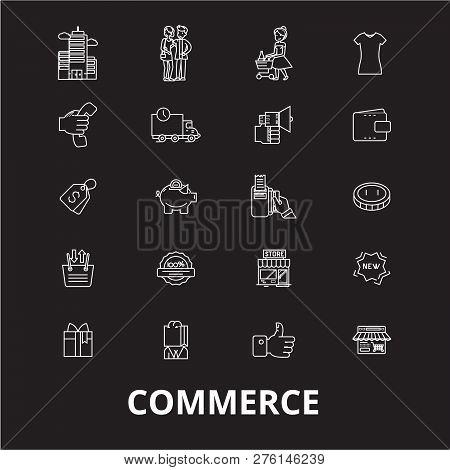 Commerce Editable Line Icons Vector Set On Black Background. Commerce White Outline Illustrations, S