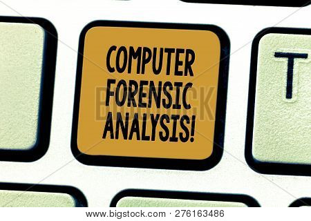 Conceptual Hand Writing Showing Computer Forensic Analysis. Business Photo Showcasing Evidence Found