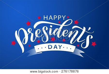 Happy Presidents Day. Vector Illustration. Hand Drawn Text Lettering.