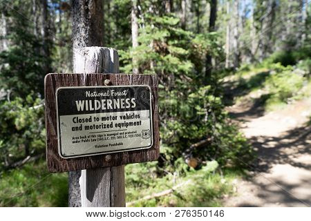 July 19 2018 - Stanley, Id: Trail Closed To Motorized Vehicles And Equipment In The Sawtooth Wildern