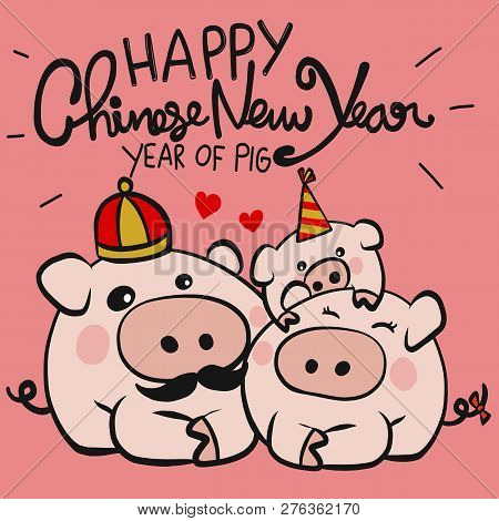 Happy Chinese New Year, Year Of Pig Family Cartoon Doodle Style Illustration