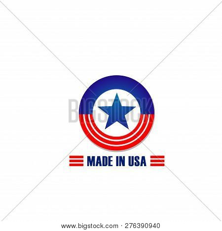 Made In Usa Label Icon For Us Warranty Or Original Quality Product Design. Vector Round Circle Symbo