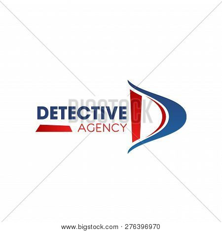 Detective Agency D Letter Icon For Investigation And Police Private Investigator Service. Vector Iso