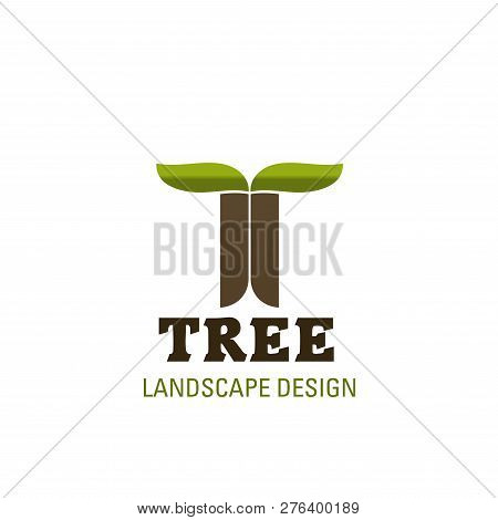 Green Landscape Design Letter T Icon In Tree Shape For Landscaping And Green Gardening Designing Com