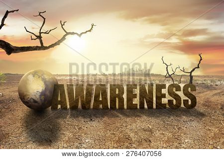 Awareness Of Global Warming Effect For Environment On The Earth. Global Awareness Concept