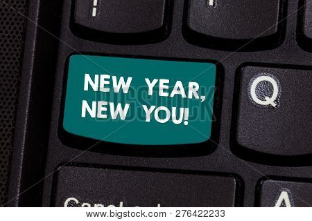 Text Sign Showing New Year New You. Conceptual Photo 365 Days Of Opportunities To Change Your Expect