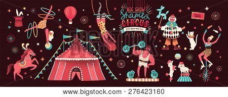 Collection Of Circus Tent And Funny Show Performers - Clown, Strongman, Acrobats, Trained Animals, T