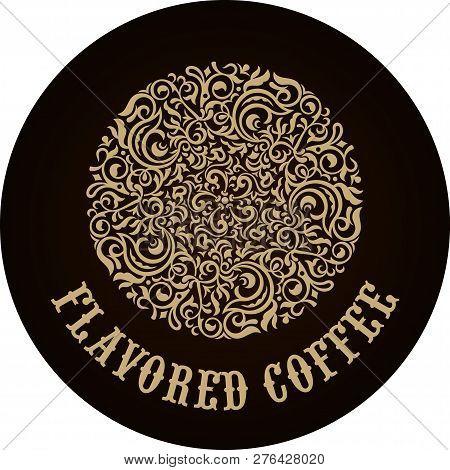 Round Calligraphic Emblem. Vector Floral Symbol For Cafe, Restaurant, Shop, Print, Stamp.