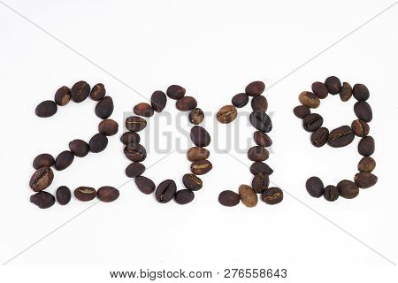 2019 Write By Coffee Beans. Royalty High-quality Free Stock Macro Photo Image Of Shape 2019 Design T