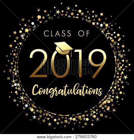 Class Of 2019 Graduation Poster With Gold Glitter Confetti. Class Of 20 19 Congratulations Design Gr