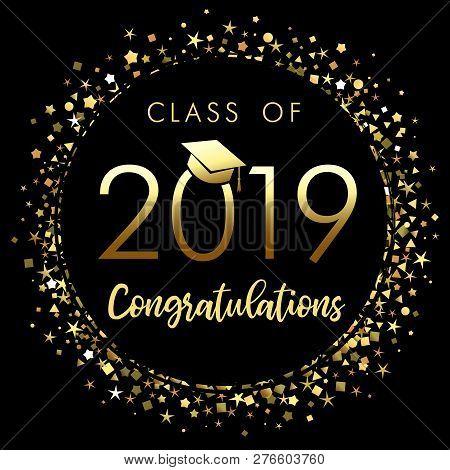 Class Of 2019 Graduation Poster With Gold Glitter Confetti. Class Of 20 19 Congratulations Design Gr