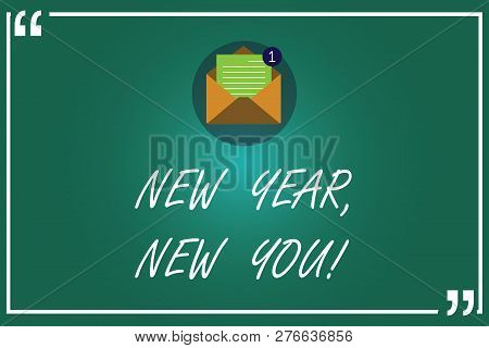 Handwriting Text Writing New Year New You. Concept Meaning 365 Days Of Opportunities To Change Your