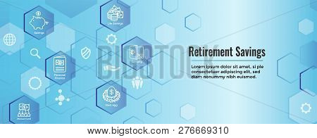 Retirement Account & Savings Icon Set Web Header Banner - Mutual Fund, Roth IRA, etc poster