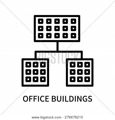 Office Buildings Icon Isolated On White Background. Office Buildings Icon Simple Sign. Office Buildi
