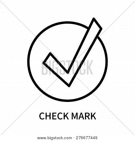Check Mark Icon Isolated On White Background. Check Mark Icon Simple Sign. Check Mark Icon Trendy An