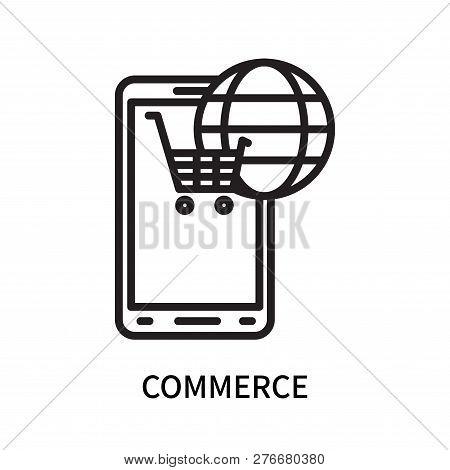 Commerce Icon Isolated On White Background. Commerce Icon Simple Sign. Commerce Icon Trendy And Mode