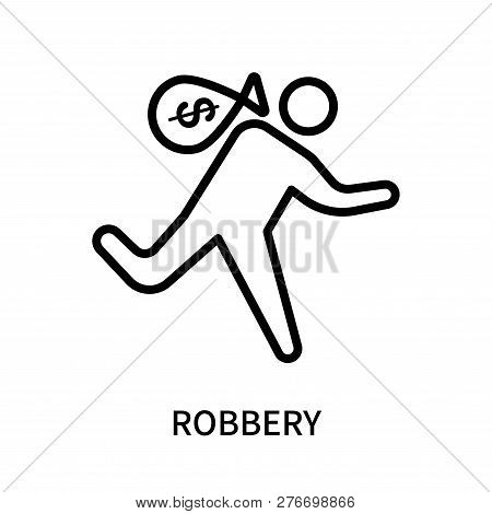 Robbery Icon Isolated On White Background. Robbery Icon Simple Sign. Robbery Icon Trendy And Modern