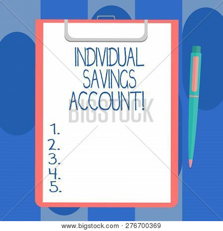 Handwriting Text Writing Individual Savings Account. Concept Meaning Savings Account Offered In The