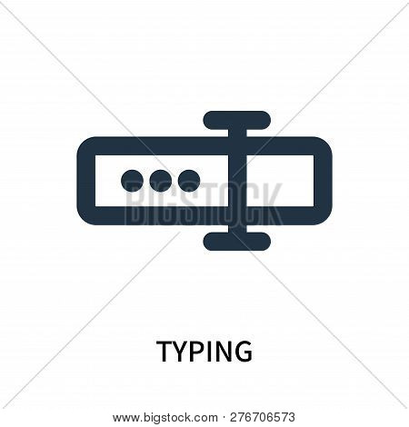Typing Icon Isolated On White Background. Typing Icon Simple Sign. Typing Icon Trendy And Modern Sym