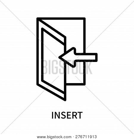 Insert Icon Isolated On White Background. Insert Icon Simple Sign. Insert Icon Trendy And Modern Sym