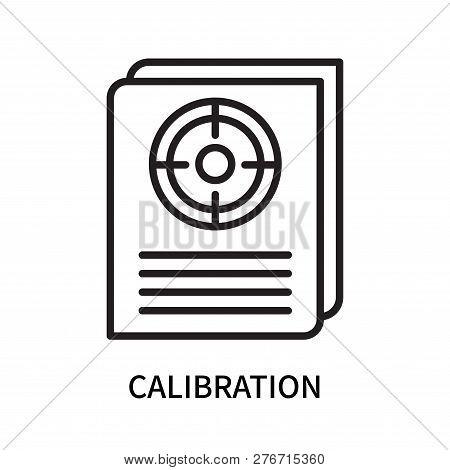 Calibration Icon Isolated On White Background. Calibration Icon Simple Sign. Calibration Icon Trendy