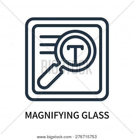 Magnifying Glass Icon Isolated On White Background. Magnifying Glass Icon Simple Sign. Magnifying Gl