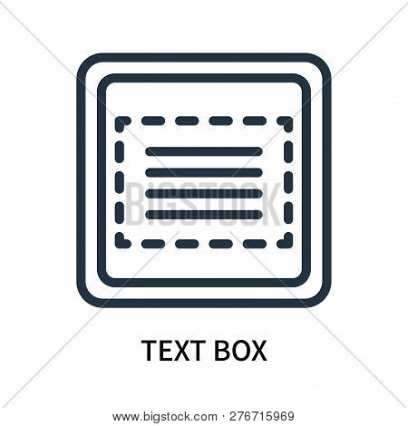 Text Box Icon Isolated On White Background. Text Box Icon Simple Sign. Text Box Icon Trendy And Mode