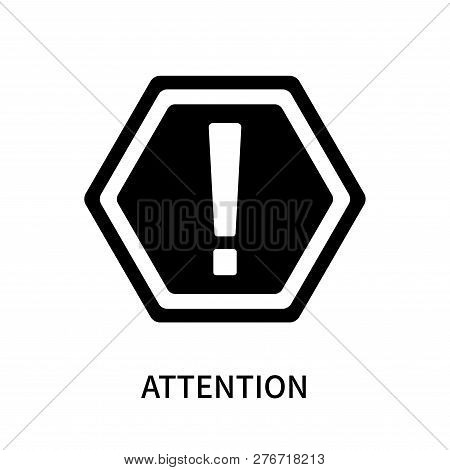 Attention Icon Isolated On White Background. Attention Icon Simple Sign. Attention Icon Trendy And M