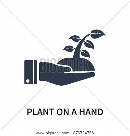 Plant On A Hand Icon Isolated On White Background. Plant On A Hand Icon Simple Sign. Plant On A Hand