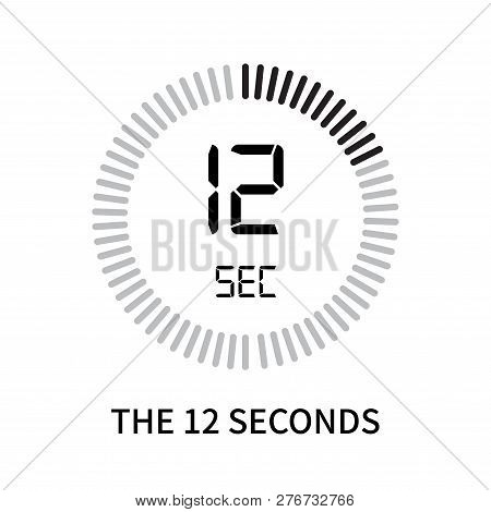 The 12 Seconds Icon Isolated On White Background. The 12 Seconds Icon Simple Sign. The 12 Seconds Ic