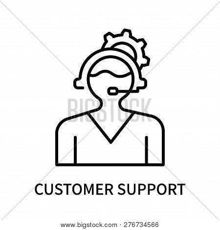 Customer Support Icon Isolated On White Background. Customer Support Icon Simple Sign. Customer Supp