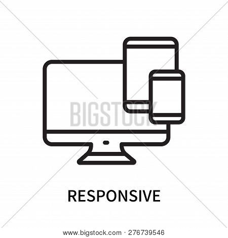 Responsive Icon Isolated On White Background. Responsive Icon Simple Sign. Responsive Icon Trendy An