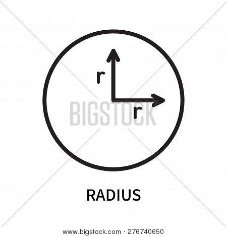 Radius Icon Isolated On White Background. Radius Icon Simple Sign. Radius Icon Trendy And Modern Sym