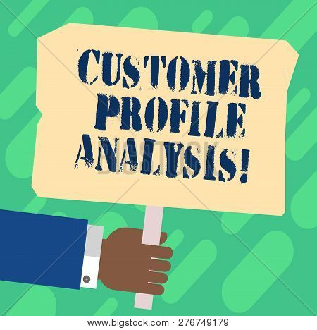 Handwriting Text Customer Profile Analysis. Concept Meaning Customer Profile Or Target Market Analys
