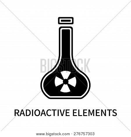 Radioactive Elements Icon Isolated On White Background. Radioactive Elements Icon Simple Sign. Radio