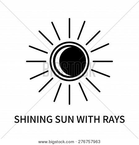 Shining Sun With Rays Icon Isolated On White Background. Shining Sun With Rays Icon Simple Sign. Shi