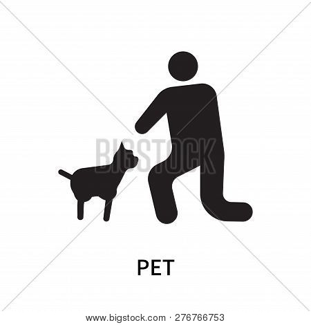 Pet Icon Isolated On White Background. Pet Icon Simple Sign. Pet Icon Trendy And Modern Symbol For G