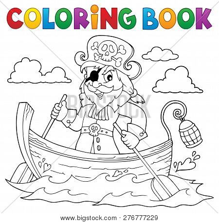 Coloring Book Pirate In Boat Topic 1 - Eps10 Vector Picture Illustration.