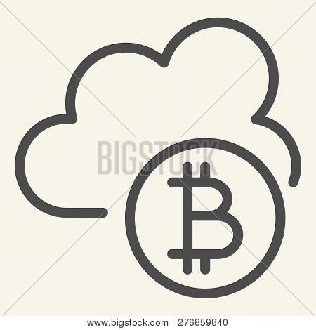Cryptocurrency Cloud Line Icon. Bitcoin And Cloud Vector Illustration Isolated On White. Cryptocurre