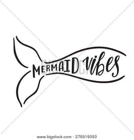 Mermaid Vibes  Hand Vector & Photo (Free Trial) | Bigstock