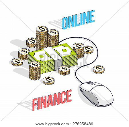 Online Finance Concept, Web Payments, Internet Earnings, Online Banking, Cash Money Stacks With Comp
