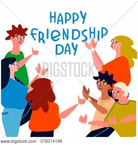 Happy Friendship Day Concept. Greeting Card With Happy Young People Applauding, Celebrating. Vector