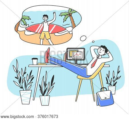 Smiling Man At Work Dreaming About Vacation Flat Illustration. Business Person Relaxing At Job Place