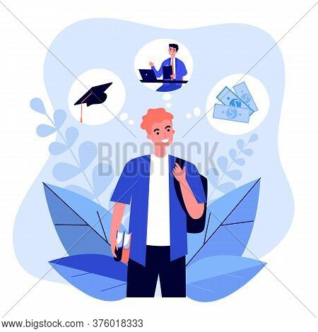 Happy Young Guy Thinking About Future Opportunities. Study, Job, Money Flat Vector Illustration. Edu