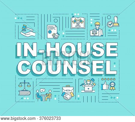 In House Counsel Word Concepts Banner. Legal Counsel, Lawyer. Counseling. Infographics With Linear I