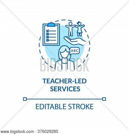 Preschool Teacher Concept Icon. Teacher Led Services Idea Thin Line Illustration. Kindergartens. Ear