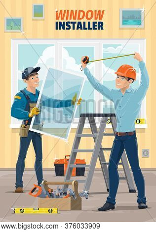 Window Installer Workers, House Construction And Carpenter Service, Vector. Plastic Window Glass Ins